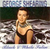 george shearing black and white satin